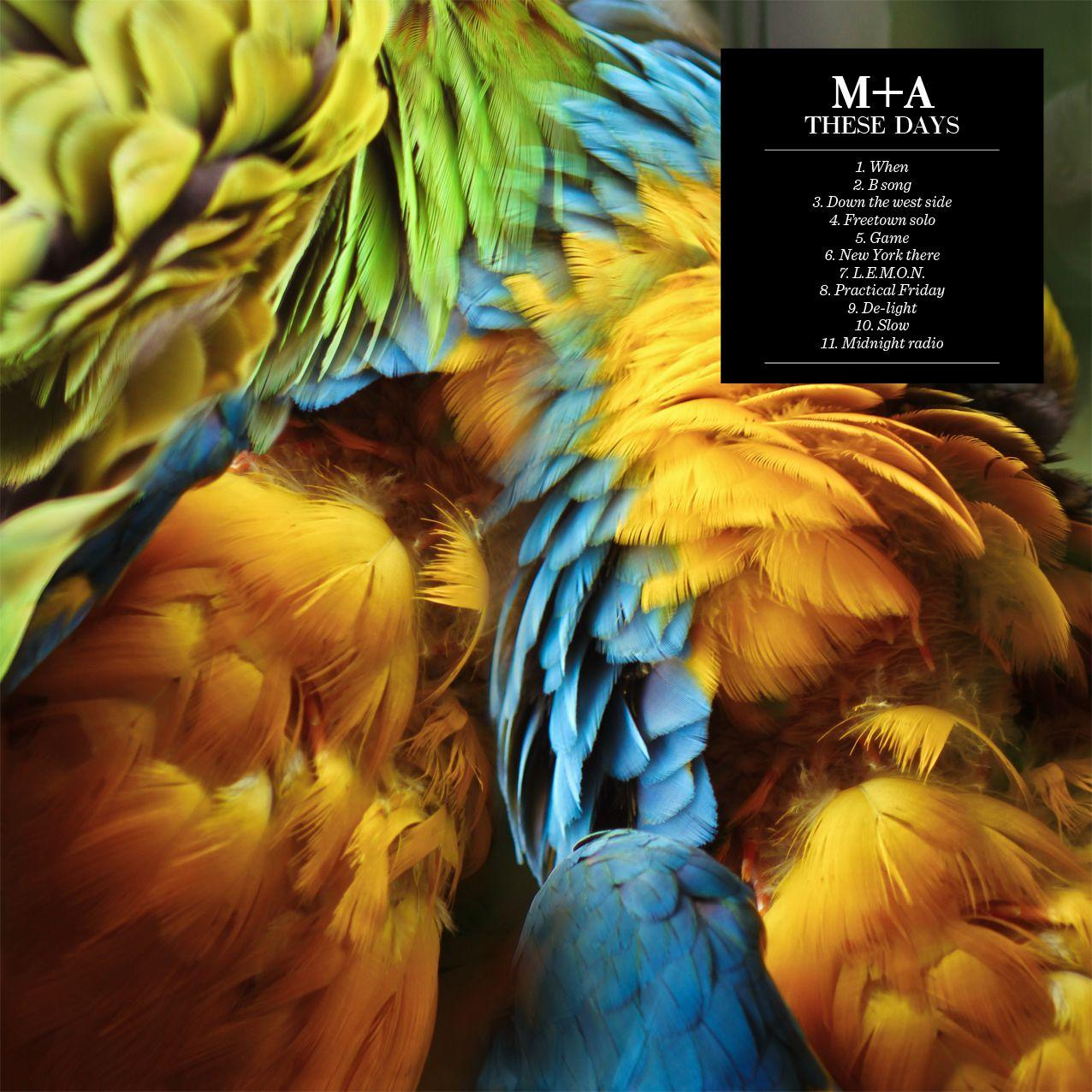 M+A These Days Artwork