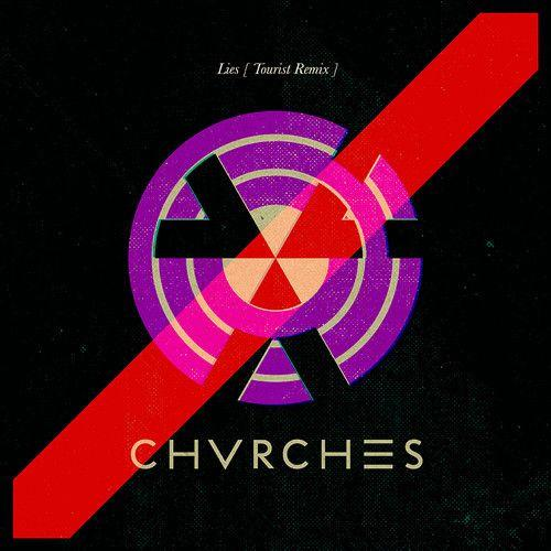 Chvrches Lies