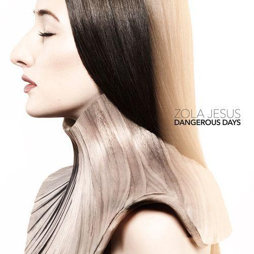 ZOLA_JESUS_DANGEROUS_DAYS_ARTWORK