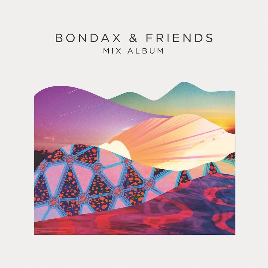 Bondax & Friends Mix Album
