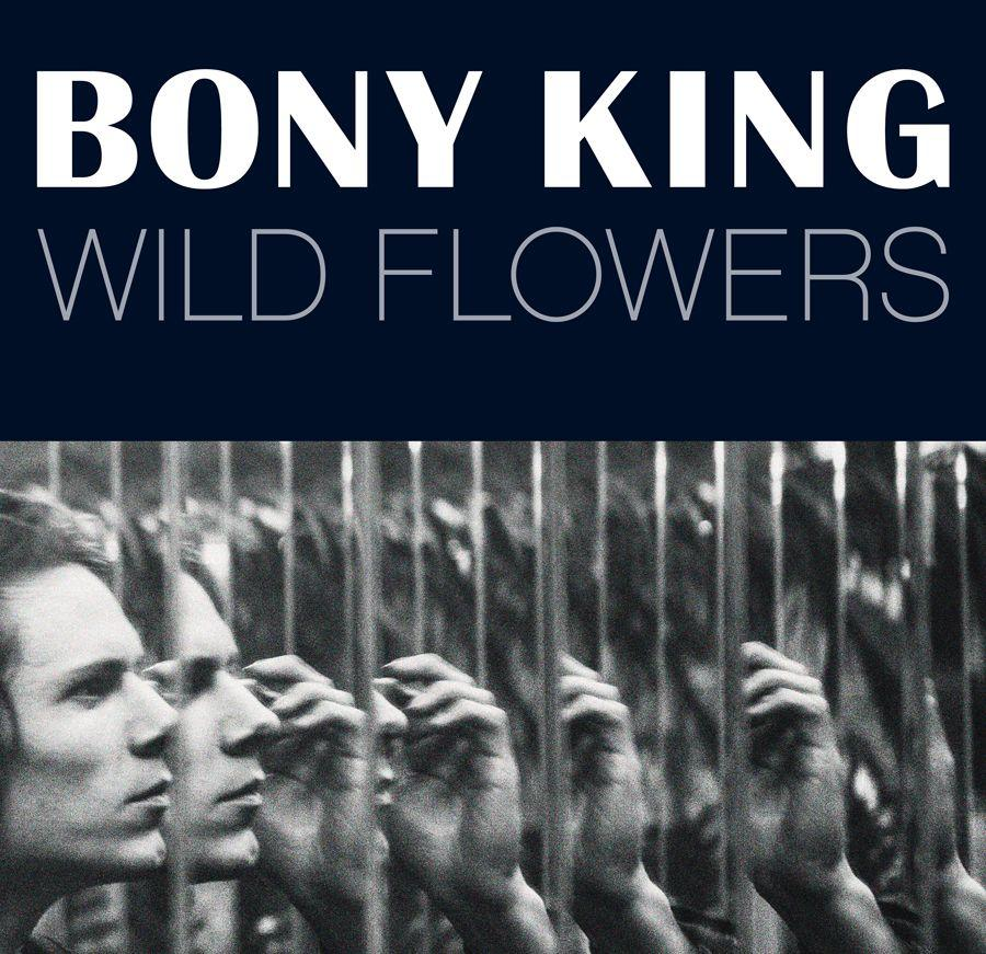 Bony King - Wild Flowers Artwork