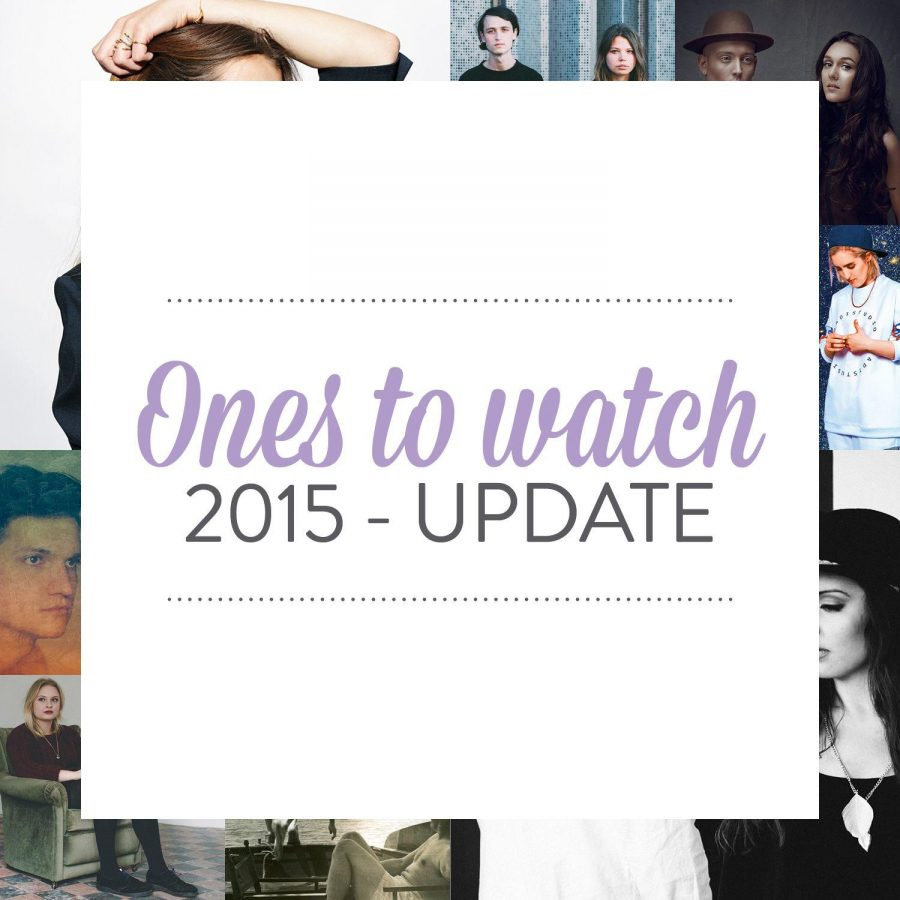 Ones To Watch - Mid 2015