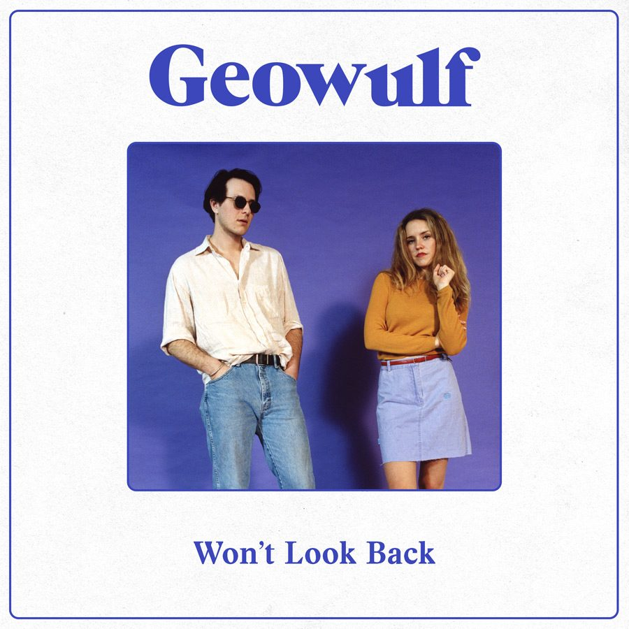 Geowulf - Won't Look Back artwork
