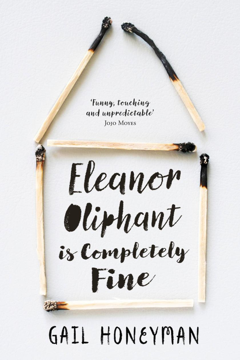 Eleanor Olliphant is completely fine